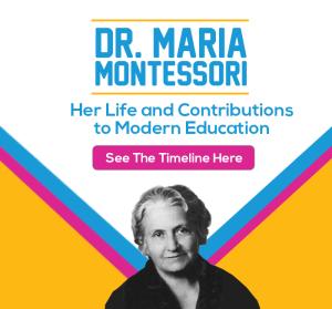 Maria Montessori and the History of Montessori Education